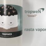 Tropwen ~BOOST~ by Rasta vapors【リキッド】
