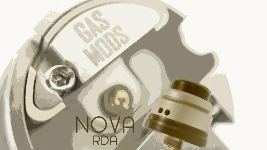 NOVA RDA by Gas Mods【アトマイザー】レビュー