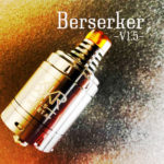 Berserker V1.5 MTL RTA by Vandy Vape【アトマイザー】レビュー