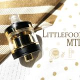 Littlefoot MTL RTA by Wake Mod Co.×BPI【アトマイザー】レビュー